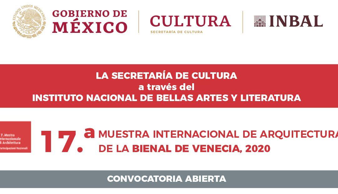 Convocatoria para Pabellón México en la 17.a Muestra Internacional de Arquitectura 'Bienal de Venecia 2020'